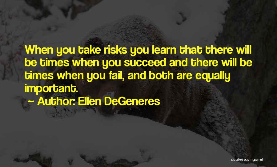 Inspirational Failure Quotes By Ellen DeGeneres