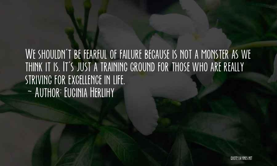 Inspirational Failure Quotes By Euginia Herlihy