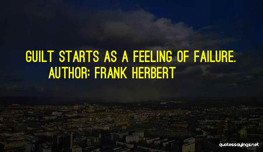 Inspirational Failure Quotes By Frank Herbert