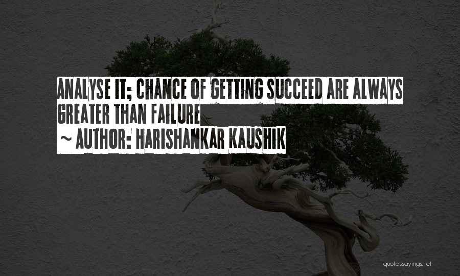 Inspirational Failure Quotes By Harishankar Kaushik