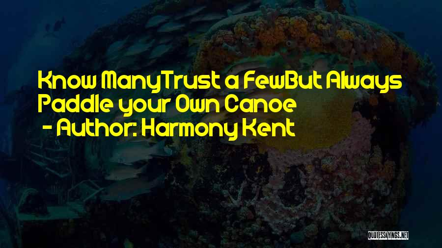 Inspirational Failure Quotes By Harmony Kent