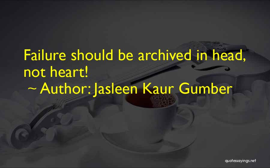 Inspirational Failure Quotes By Jasleen Kaur Gumber