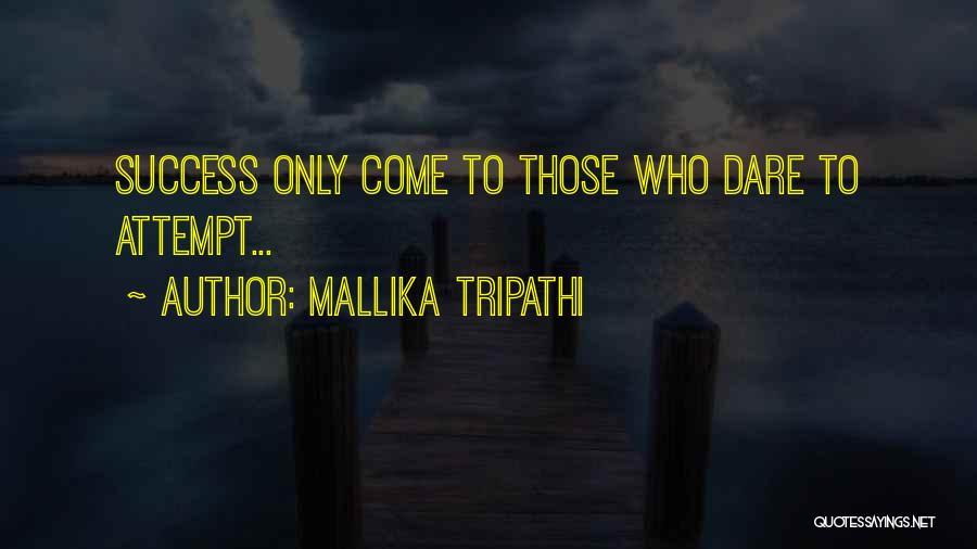 Inspirational Failure Quotes By Mallika Tripathi