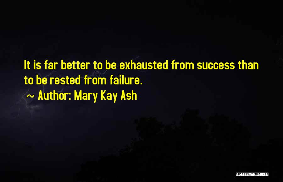 Inspirational Failure Quotes By Mary Kay Ash