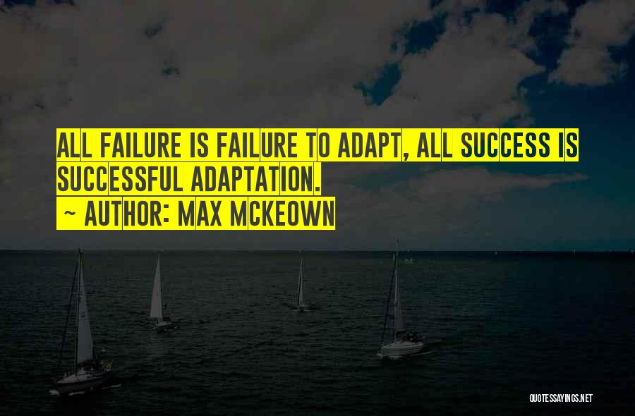 Inspirational Failure Quotes By Max McKeown
