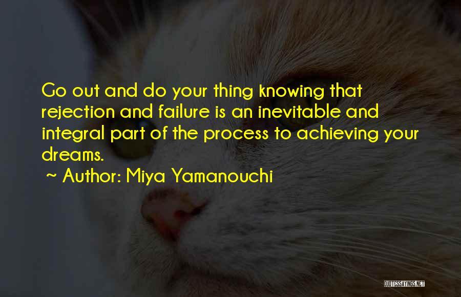 Inspirational Failure Quotes By Miya Yamanouchi