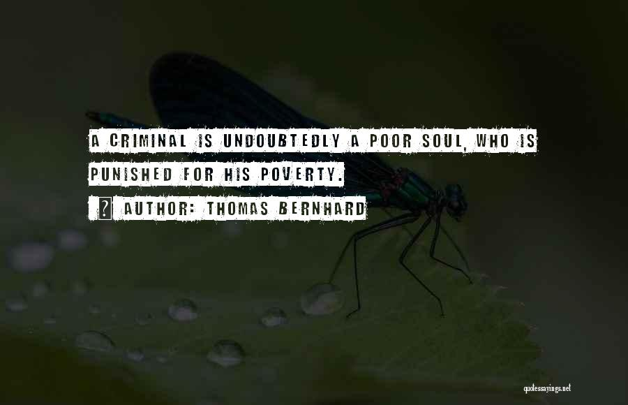 Inspirational Failure Quotes By Thomas Bernhard