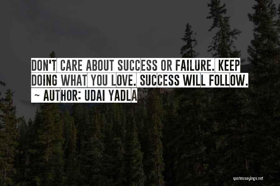 Inspirational Failure Quotes By Udai Yadla
