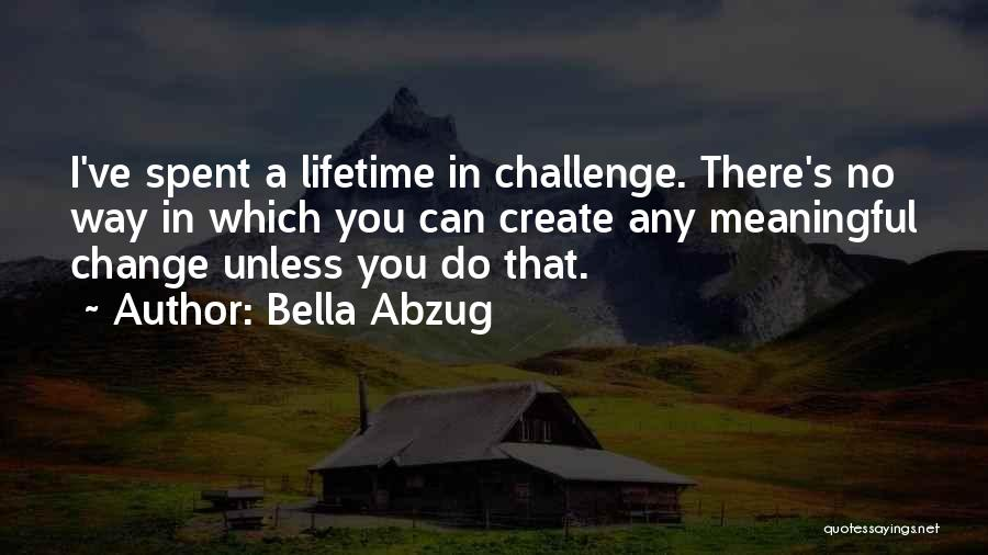 Inspirational Feminist Quotes By Bella Abzug