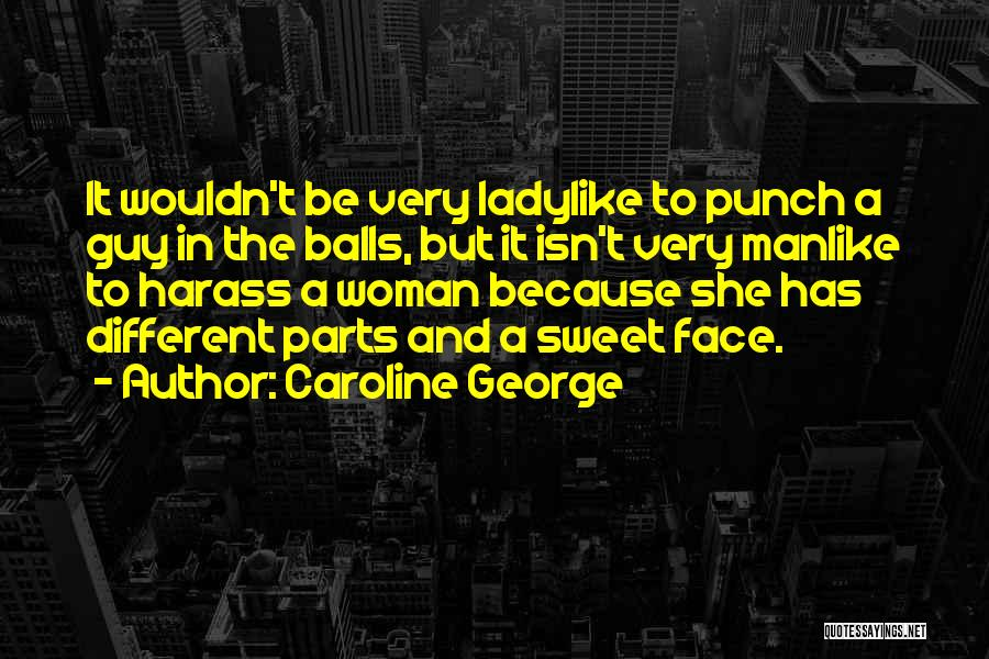 Inspirational Feminist Quotes By Caroline George