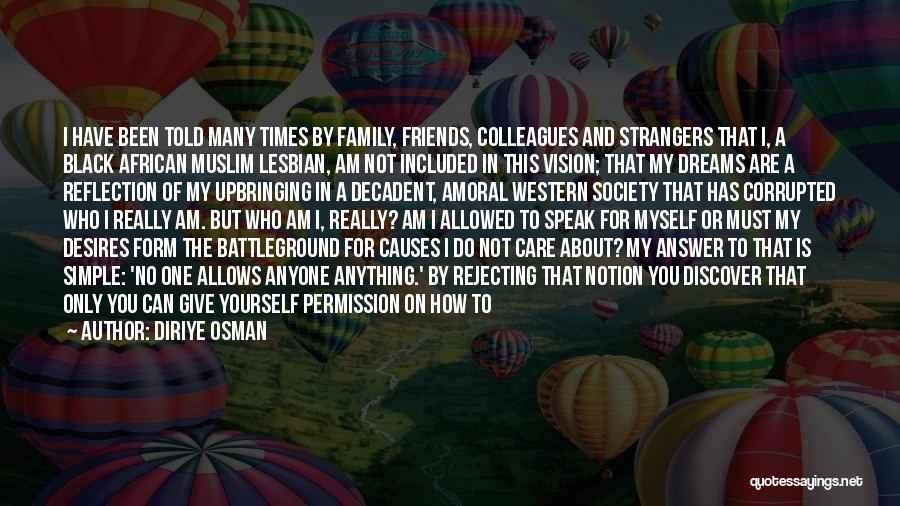 Inspirational Feminist Quotes By Diriye Osman