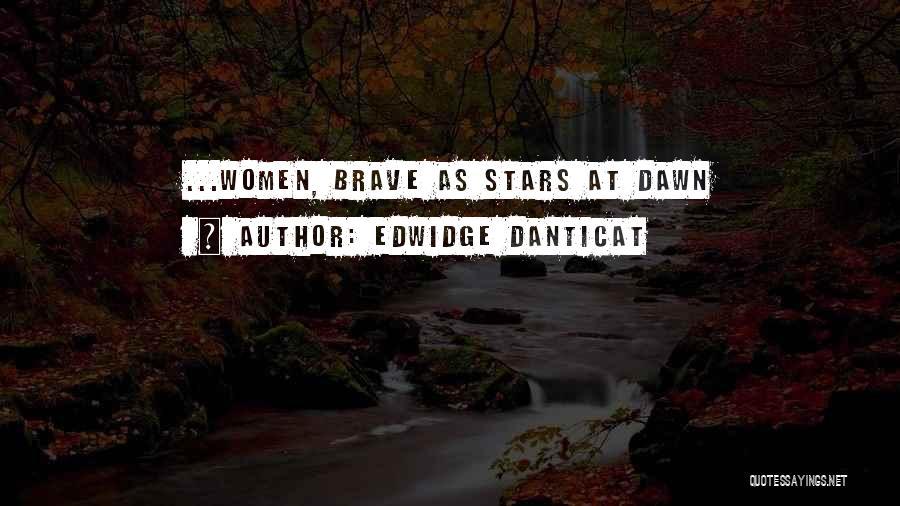 Inspirational Feminist Quotes By Edwidge Danticat