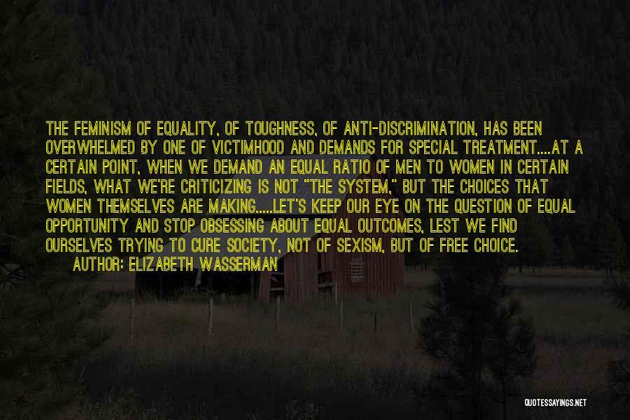 Inspirational Feminist Quotes By Elizabeth Wasserman