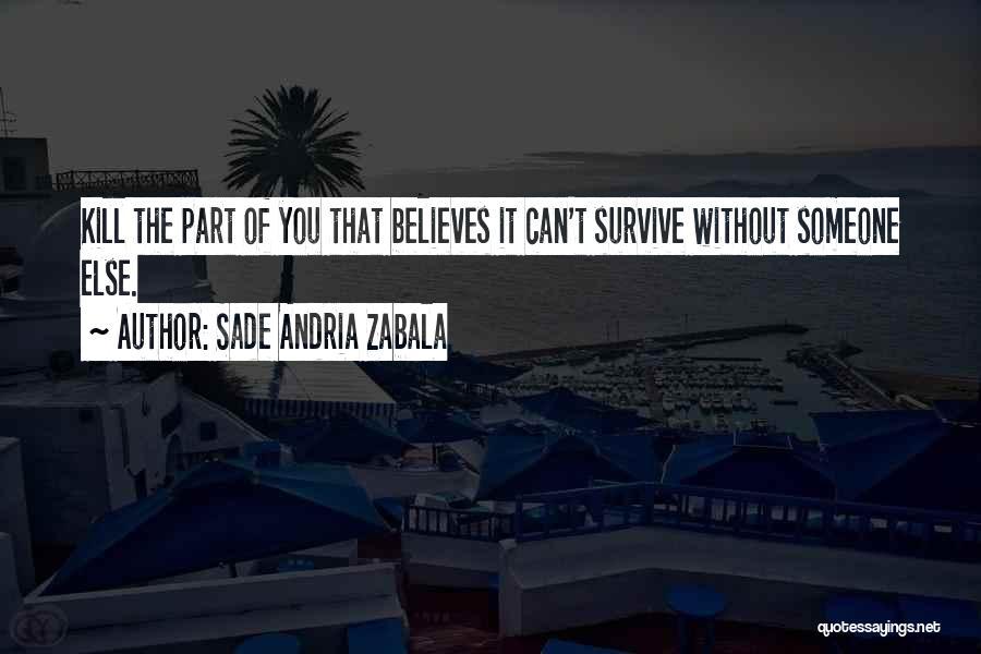 Inspirational Feminist Quotes By Sade Andria Zabala