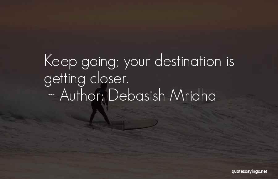 Inspirational Getting Over Someone Quotes By Debasish Mridha