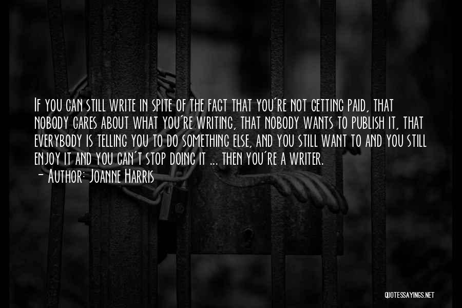 Inspirational Getting Over Someone Quotes By Joanne Harris