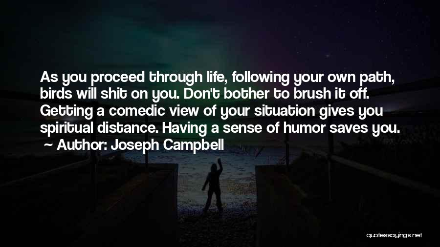 Inspirational Getting Over Someone Quotes By Joseph Campbell