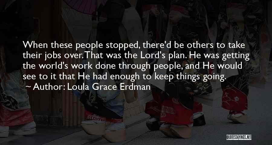 Inspirational Getting Over Someone Quotes By Loula Grace Erdman