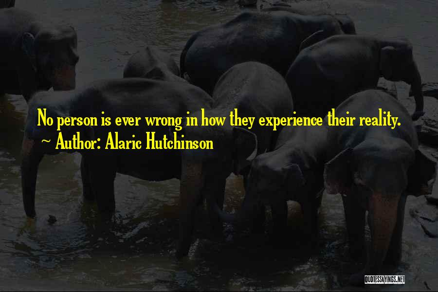 Inspirational Relationships Quotes By Alaric Hutchinson
