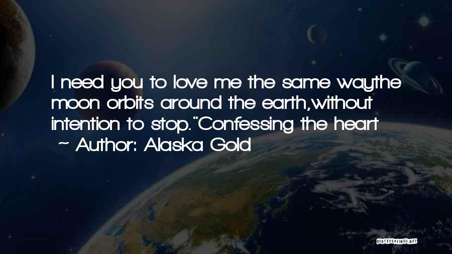 Inspirational Relationships Quotes By Alaska Gold