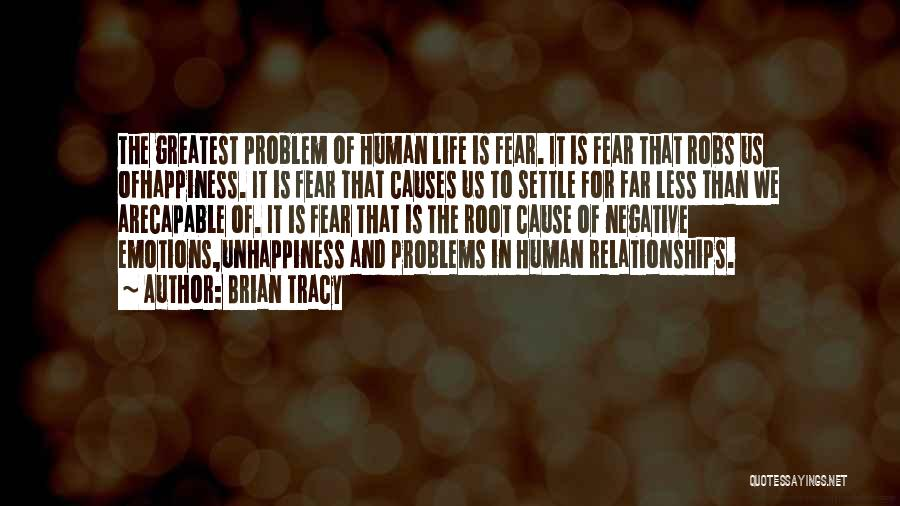 Inspirational Relationships Quotes By Brian Tracy