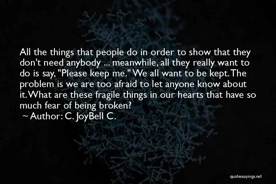 Inspirational Relationships Quotes By C. JoyBell C.
