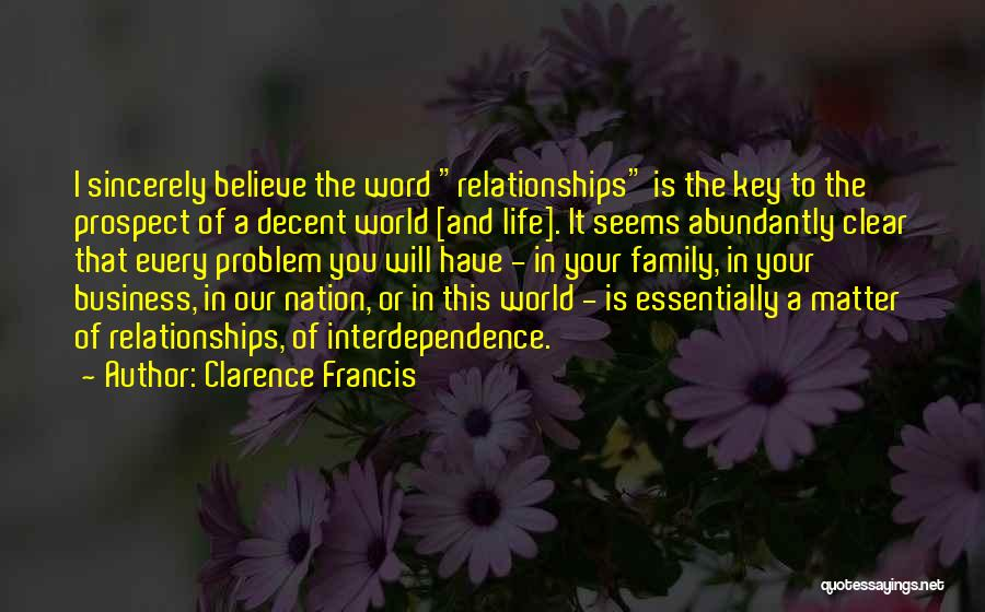 Inspirational Relationships Quotes By Clarence Francis