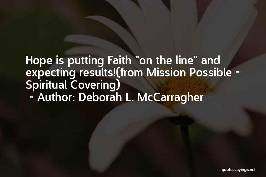 Inspirational Relationships Quotes By Deborah L. McCarragher