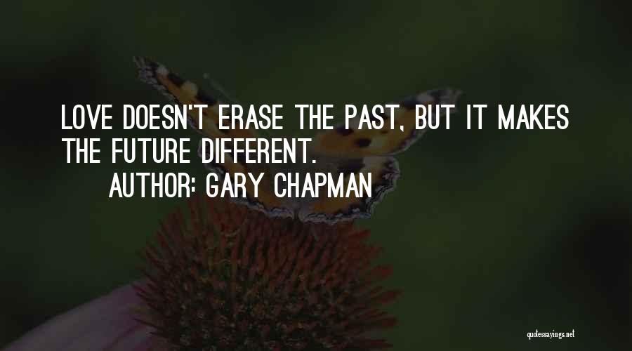 Inspirational Relationships Quotes By Gary Chapman