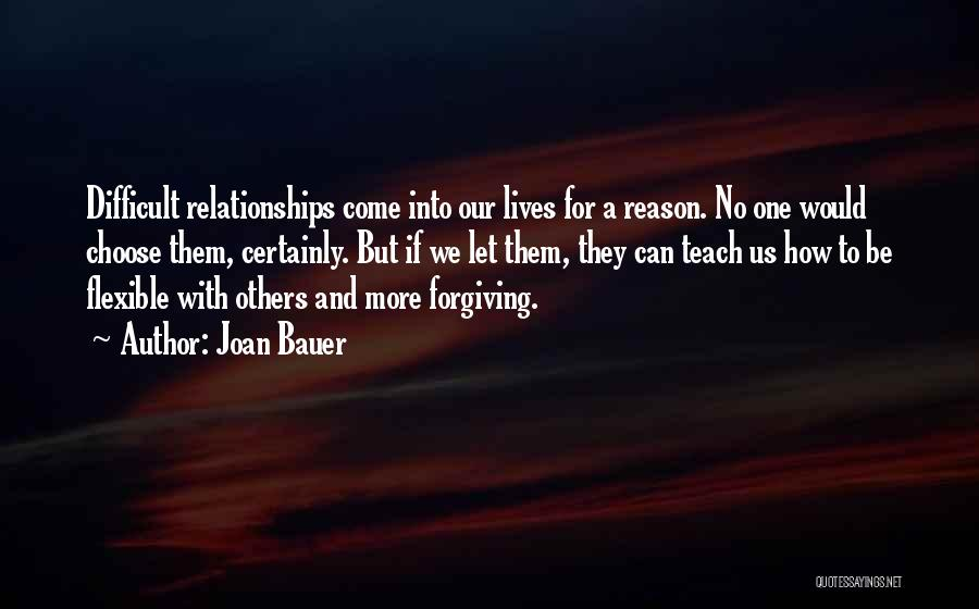 Inspirational Relationships Quotes By Joan Bauer