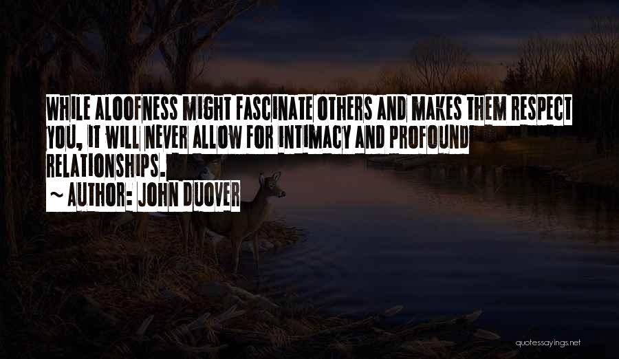 Inspirational Relationships Quotes By John Duover