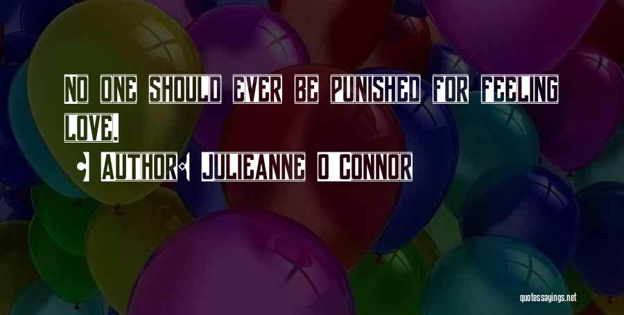 Inspirational Relationships Quotes By Julieanne O'Connor