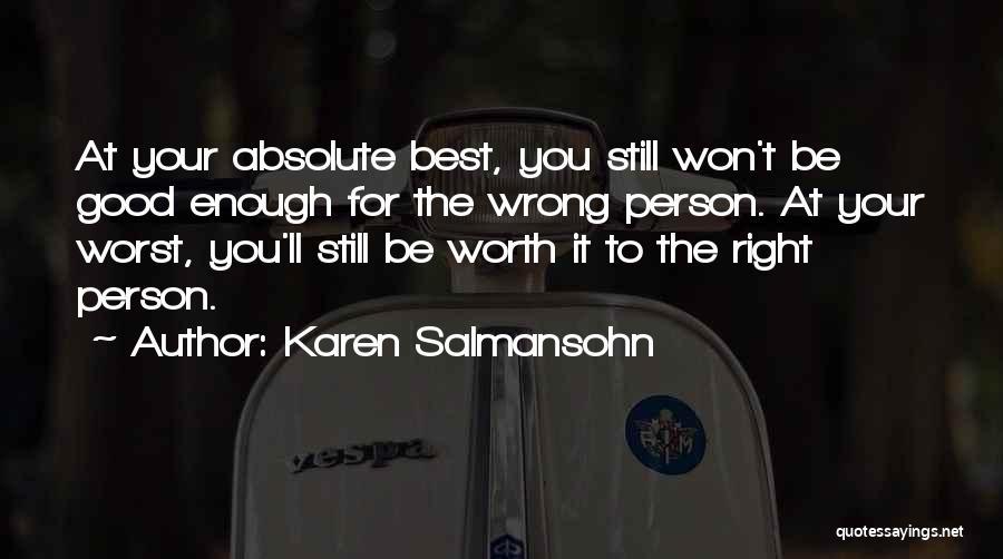 Inspirational Relationships Quotes By Karen Salmansohn