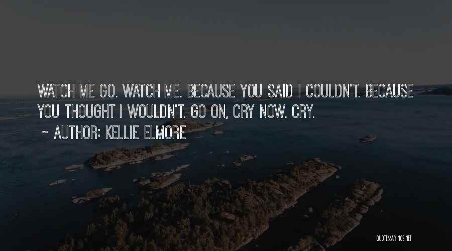 Inspirational Relationships Quotes By Kellie Elmore