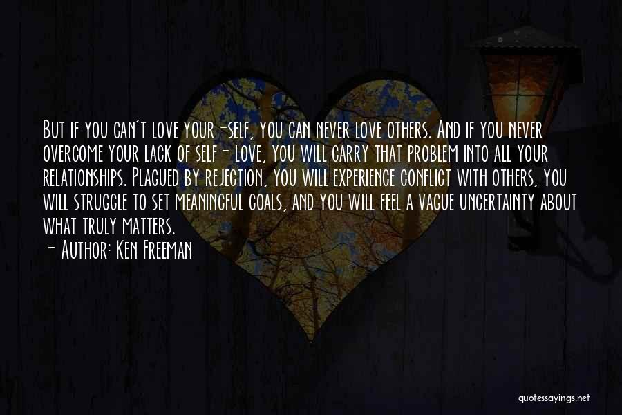 Inspirational Relationships Quotes By Ken Freeman