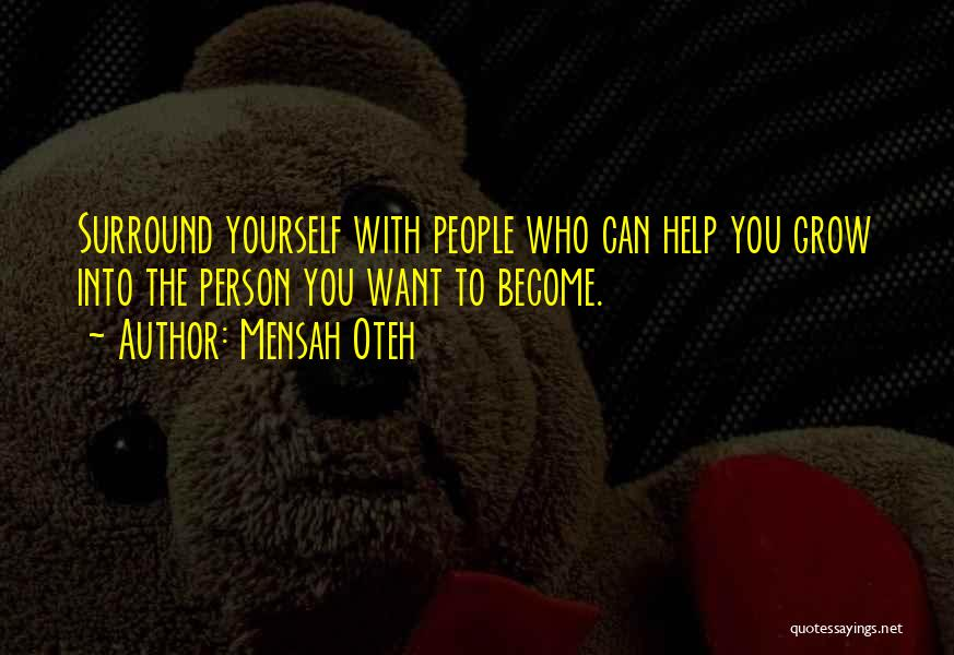 Inspirational Relationships Quotes By Mensah Oteh