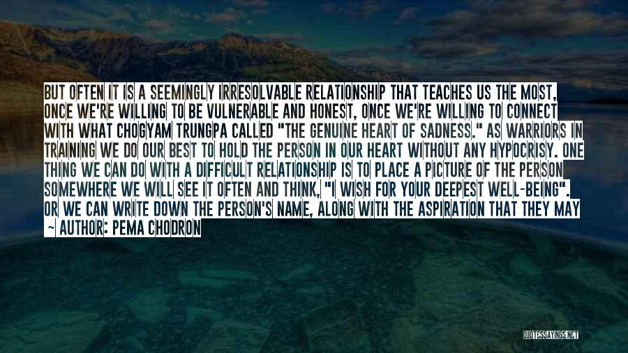 Inspirational Relationships Quotes By Pema Chodron