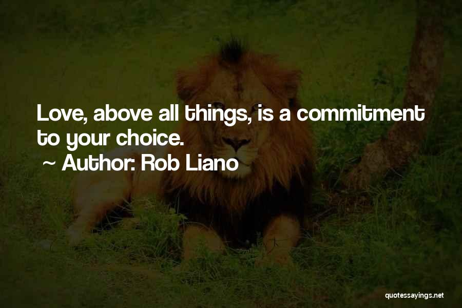 Inspirational Relationships Quotes By Rob Liano
