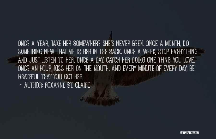 Inspirational Relationships Quotes By Roxanne St. Claire