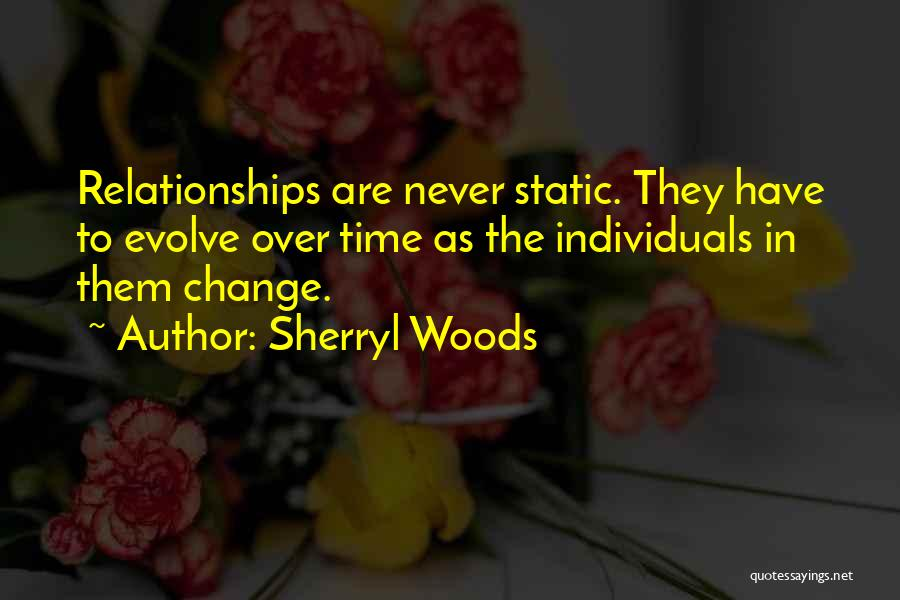 Inspirational Relationships Quotes By Sherryl Woods