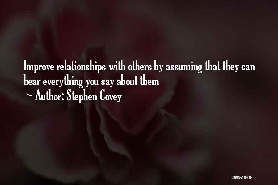 Inspirational Relationships Quotes By Stephen Covey