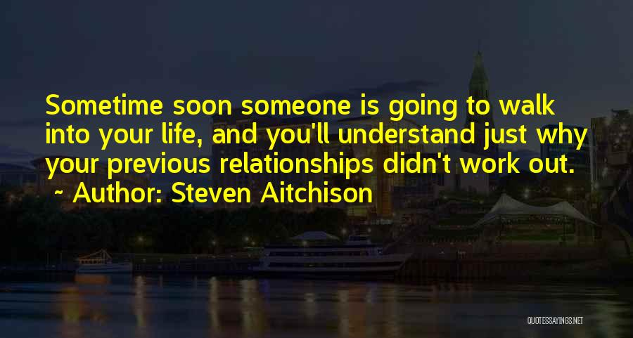 Inspirational Relationships Quotes By Steven Aitchison