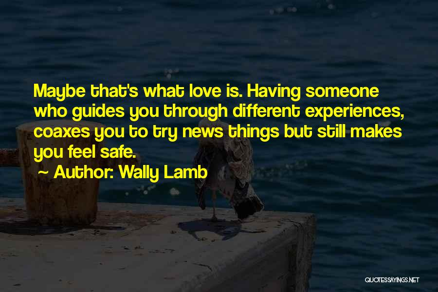 Inspirational Relationships Quotes By Wally Lamb