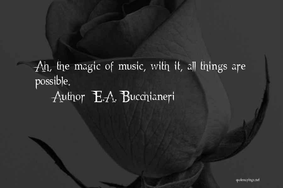 Inspirational Sayings And Quotes By E.A. Bucchianeri