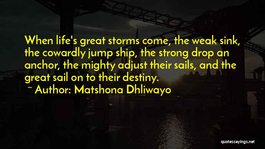 Inspirational Sayings And Quotes By Matshona Dhliwayo