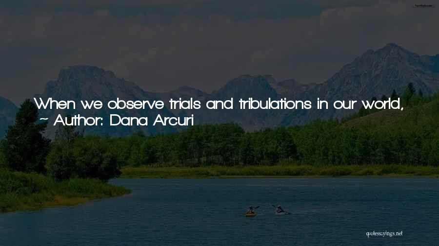 Inspirational Scriptures And Quotes By Dana Arcuri