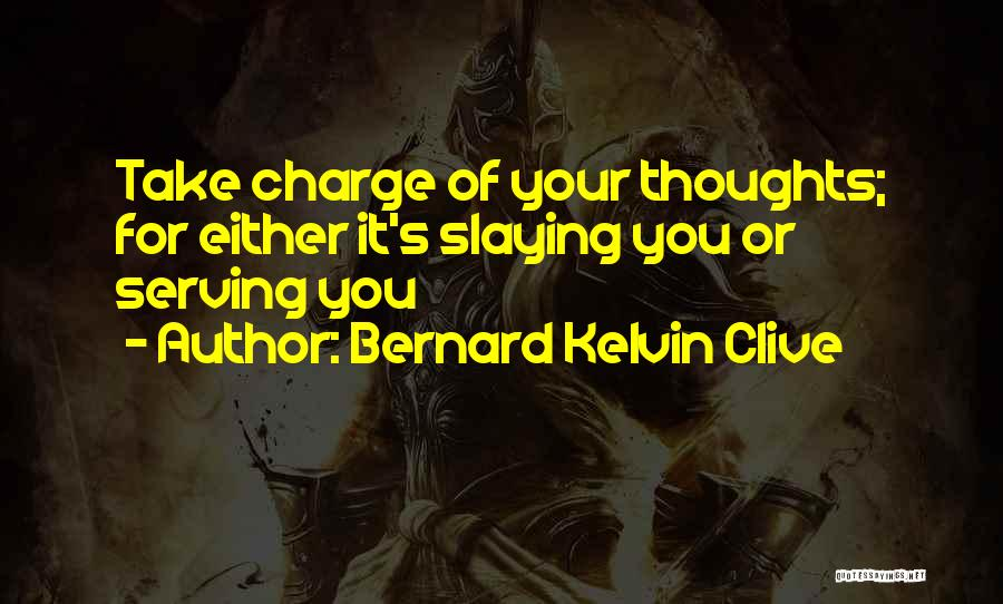 Inspirational Serving Quotes By Bernard Kelvin Clive