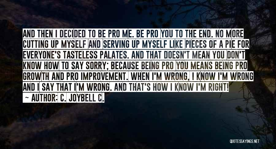 Inspirational Serving Quotes By C. JoyBell C.