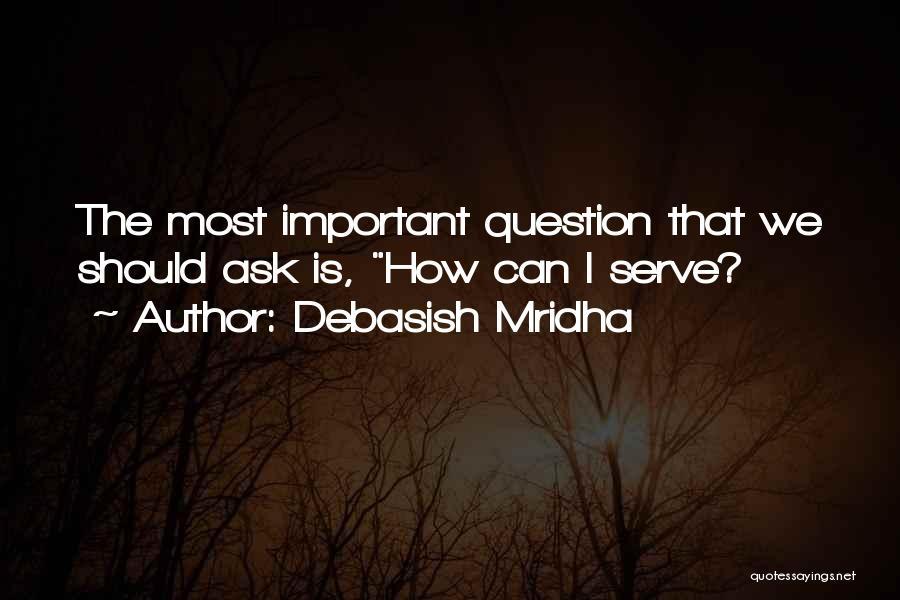 Inspirational Serving Quotes By Debasish Mridha