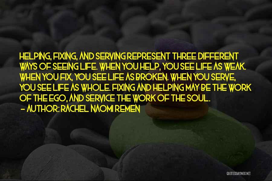 Inspirational Serving Quotes By Rachel Naomi Remen